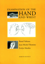 Examination of the Hand and Wrist - 1st Edition book cover
