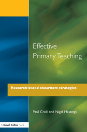 Effective Primary Teaching : Research-based Classroom Strategies - 1st Edition book cover