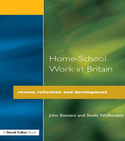 Home-School Work in Britain - 1st Edition book cover