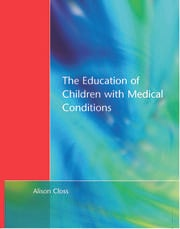 Education of Children with Medical Conditions - 1st Edition book cover