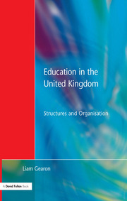Education in the United Kingdom : Structures and Organisation - 1st Edition book cover