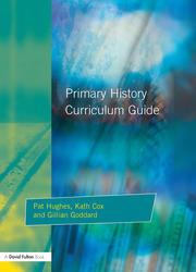 Primary History Curriculum Guide - 1st Edition book cover