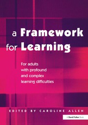 A Framework for Learning : For Adults with Profound and Complex Learning Difficulties - 1st Edition book cover