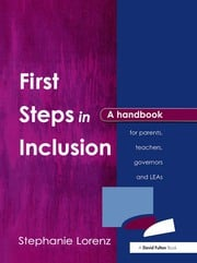 First Steps in Inclusion - 1st Edition book cover