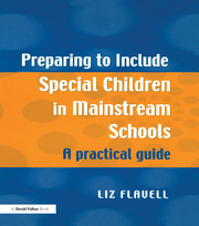 Preparing to Include Special Children in Mainstream Schools - 1st Edition book cover