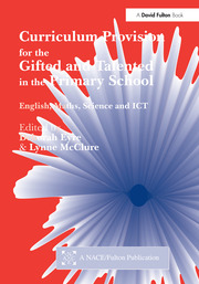 Curriculum Provision for the Gifted and Talented in the Primary School - 1st Edition book cover