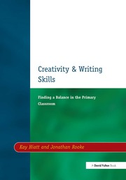 Creativity and Writing Skills - 1st Edition book cover