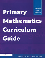Primary Mathematics Curriculum Guide - 1st Edition book cover