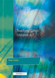 Teaching Gifted Children 4-7 - 1st Edition book cover
