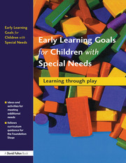 Early Learning Goals for Children with Special Needs - 1st Edition book cover