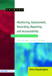 Monitoring, Assessment, Recording, Reporting and Accountability - 1st Edition book cover