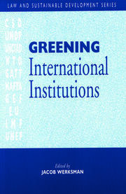 Greening International Institutions - 1st Edition book cover