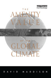 The Amenity Value of the Global Climate - 1st Edition book cover