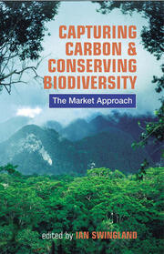 Capturing Carbon and Conserving Biodiversity - 1st Edition book cover
