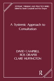 A Systemic Approach to Consultation - 1st Edition book cover