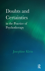 Doubts and Certainties in the Practice of Psychotherapy - 1st Edition book cover