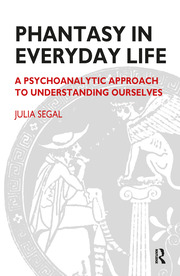 Phantasy in Everyday Life - 1st Edition book cover