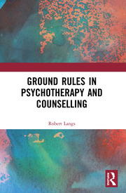 Ground Rules in Psychotherapy and Counselling - 1st Edition book cover