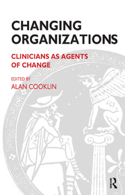 Changing Organizations - 1st Edition book cover