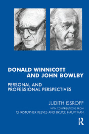 Donald Winnicott and John Bowlby - 1st Edition book cover