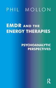 EMDR and the Energy Therapies - 1st Edition book cover
