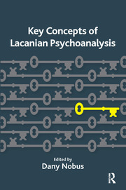Key Concepts of Lacanian Psychoanalysis - 1st Edition book cover