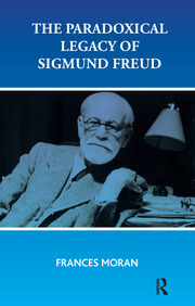 The Paradoxical Legacy of Sigmund Freud - 1st Edition book cover