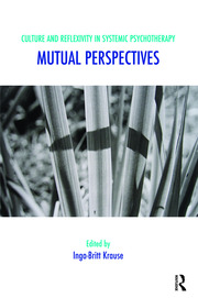 Culture and Reflexivity in Systemic Psychotherapy - 1st Edition book cover