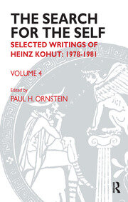 The Search for the Self : Selected Writings of Heinz Kohut 1978-1981 - 1st Edition book cover