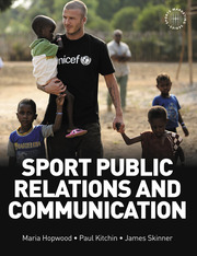 Sport Public Relations and Communication - 1st Edition book cover