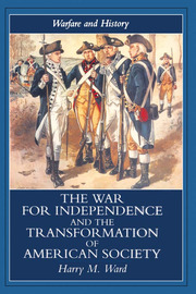 The War for Independence and the Transformation of American Society - 1st Edition book cover