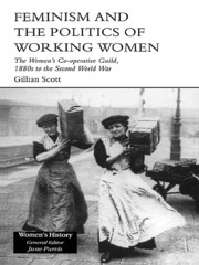 Feminism and the Politics of Working Women - 1st Edition book cover