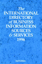The International Directory of Business Information Sources and Services 1996 - 1st Edition book cover