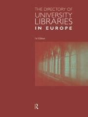The Directory of University Libraries in Europe - 1st Edition book cover
