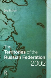 The Territories of the Russian Federation 2002 - 3rd Edition book cover