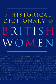 A Historical Dictionary of British Women - 2nd Edition book cover