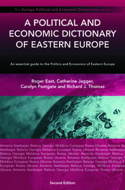 A Political and Economic Dictionary of Eastern Europe - 2nd Edition book cover