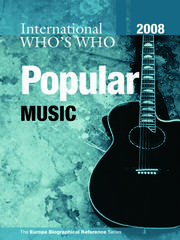 International Who's Who in Popular Music 2008 - 10th Edition book cover