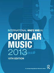 International Who's Who in Popular Music 2013 - 15th Edition book cover