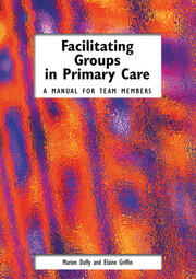 Facilitating Groups in Primary Care - 1st Edition book cover