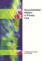 Musculoskeletal Matters in Primary Care - 1st Edition book cover