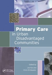 Primary Care in Urban Disadvantaged Communities - 1st Edition book cover