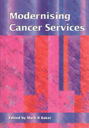 Modernising Cancer Services - 1st Edition book cover