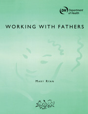 Working with Fathers - 1st Edition book cover