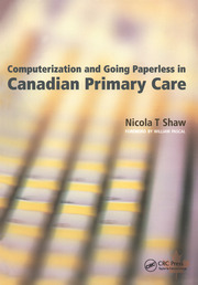 Computerization and Going Paperless in Canadian Primary Care - 1st Edition book cover
