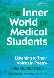 The Inner World of Medical Students : Listening to Their Voices in Poetry - 1st Edition book cover
