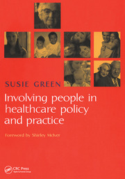 Involving People in Healthcare Policy and Practice - 1st Edition book cover
