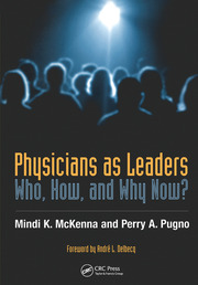 Physicians as Leaders - 1st Edition book cover