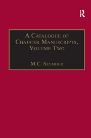 A Catalogue of Chaucer Manuscripts - 1st Edition book cover