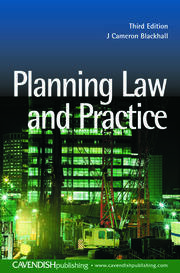 Planning Law and Practice - 1st Edition book cover